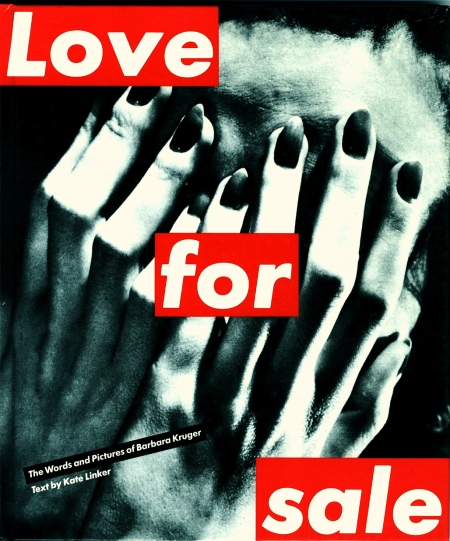barbara kruger love for sale godsavedadaism